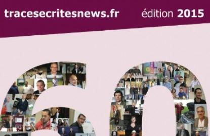 Le Best of 2015 de Traces Ecrites News : 60 entrepreneur(e)s à la Une